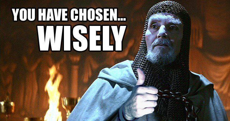 You-Have-Chosen-Wisely